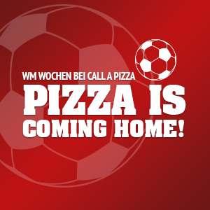Call a Pizza WM Wochen