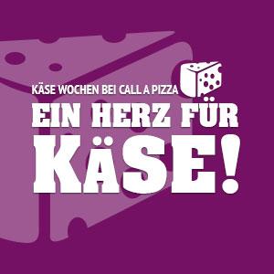 Call a Pizza Käse Wochen